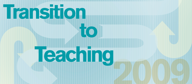 Transition to Teaching 2009